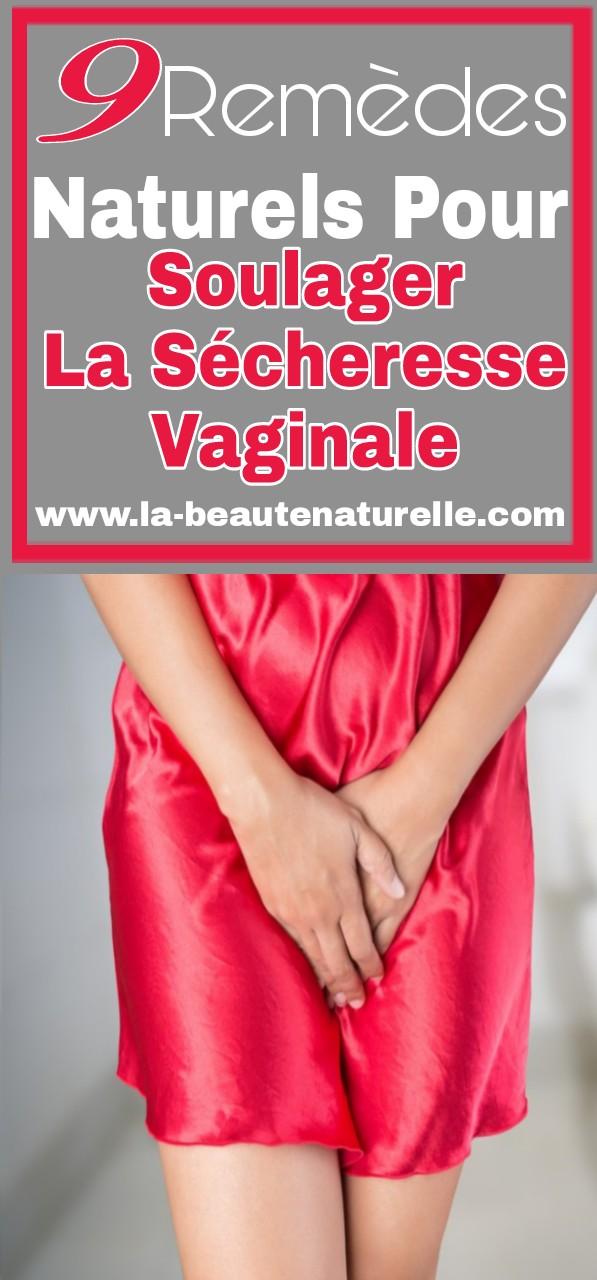 9 Remèdes naturels pour soulager la sécheresse vaginale