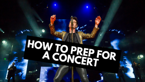 Before You Go To A Concert, You Should Do These 4 Things.....