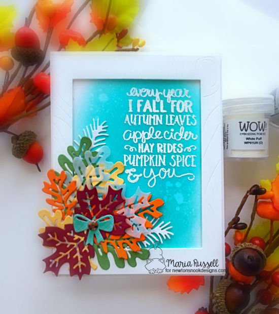 Newton's Nook Designs & WOW Embossing Powders Inspiration Week - Fall Leaf card by Maria Russell | Fall-ing for You Stamp Set, Autumn Leaves Die Set and Pines & Holly Die Set by Newton's Nook Designs with embossing powder by WOW! #newtonsnook #wowembossing