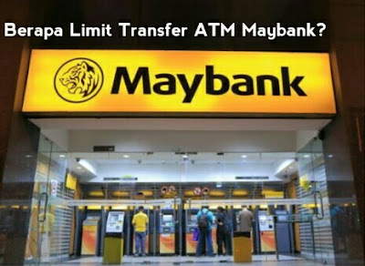 limit transfer atm maybank