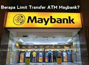 Berapa Limit Transfer ATM Maybank ke Bank lain? Cek Disini!!