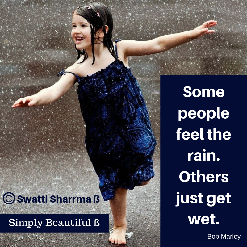 Quotes on rain and enjoying little things.