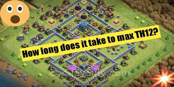 how-long-does-it-take-to-max-th12