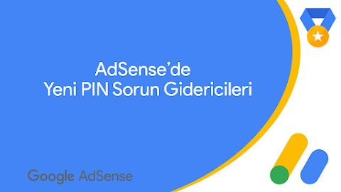 Yeni AdSense PIN Sorun Gidericileri