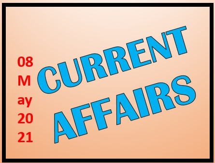 08 May 2021 Current Affairs in Hindi
