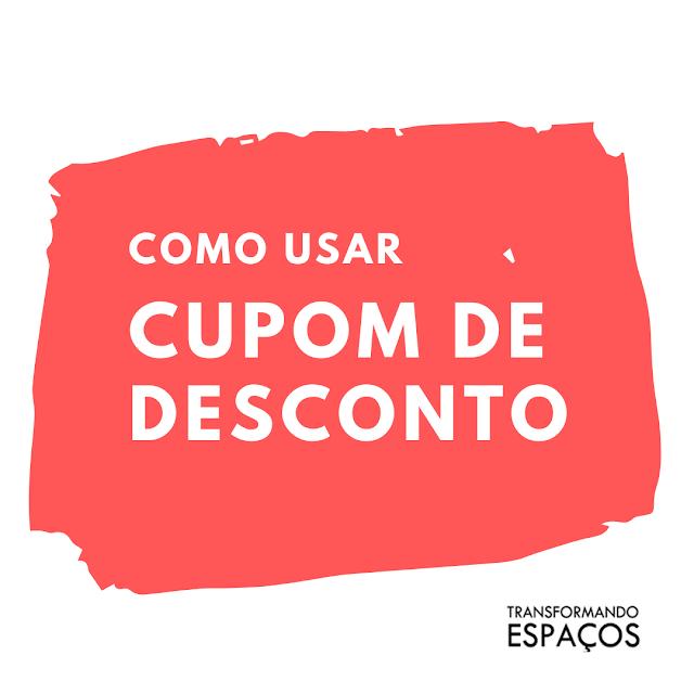 Como usar Cupom de Desconto?
