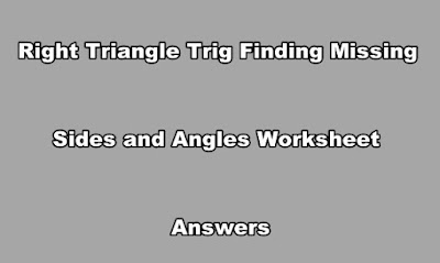 Right Triangle Trig Finding Missing Sides and Angles Worksheet Answers.