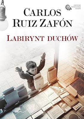 """Carlos Ruiz Zafon """"Labirynt duchów"""", czyli jak powinno się kończyć książkowe serie"""