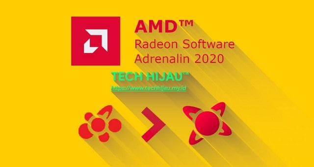 [UPDATE LENGKAP] AMD Radeon Software Adrenalin 2020 Edition! — Apa Saja yang Baru? | Tech Hijau™