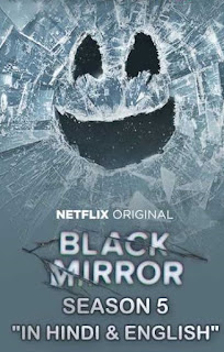 Black Mirror S05 Dual Audio Web Series 480p WEB-DL | Movies Counter