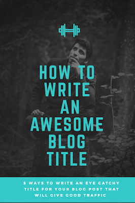 How to write an attractive title for your blog post
