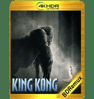 KING KONG (2005) EXTENDED BDREMUX 2160P HDR MKV ESPAÑOL LATINO