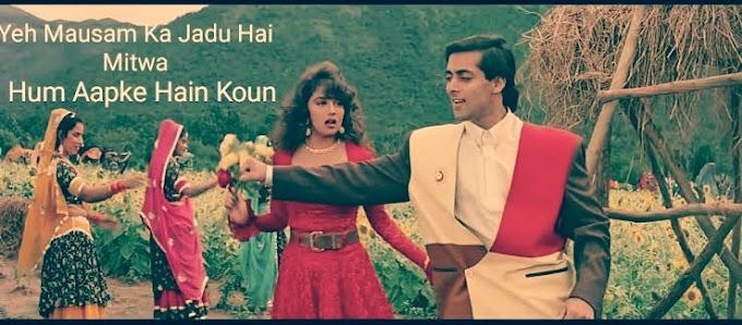 Yeh Mausam Ka Jadu Hai Mitwa Lyrics - Hum Aapke Hain Koun