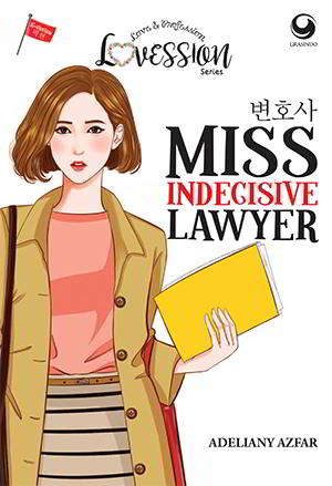 Miss Indecisive Lawyer-Lovession Series karya Adeliany Azfar