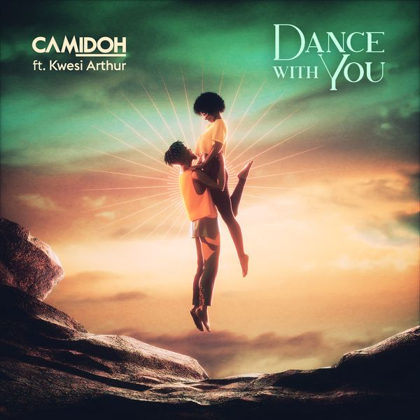 DOWNLOAD MP3: Camidoh – Dance With You Ft. Kwesi Arthur