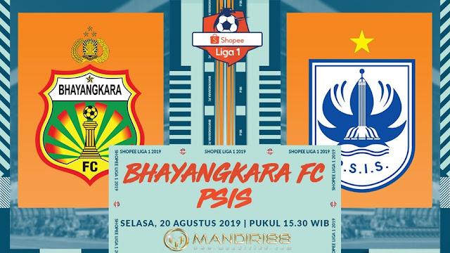 Prediksi Bhayangkara FC Vs PSIS Semarang, Selasa 20 Agustus 2019 Pukul 15.30 WIB