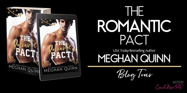 The Romantic Pact by Meghan Quinn Blog Tour