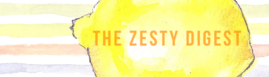 The Zesty Digest