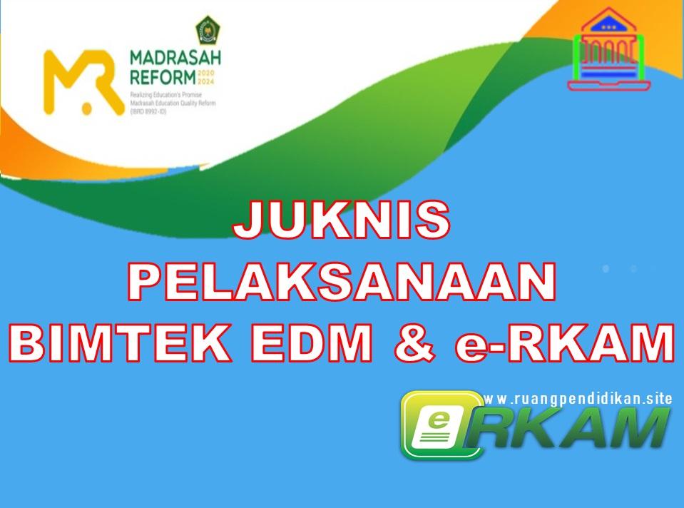 Juknis Pelaksanaan BIMTEK e-RKAM