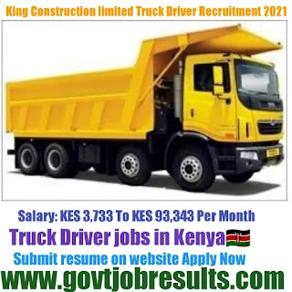 King Construction Company Truck Driver Recruitment 2021-22