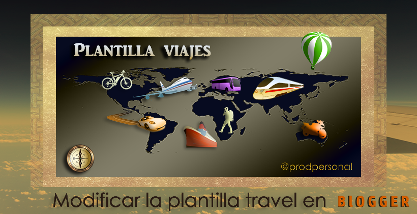 Cómo modificar la plantilla Travel en Blogger