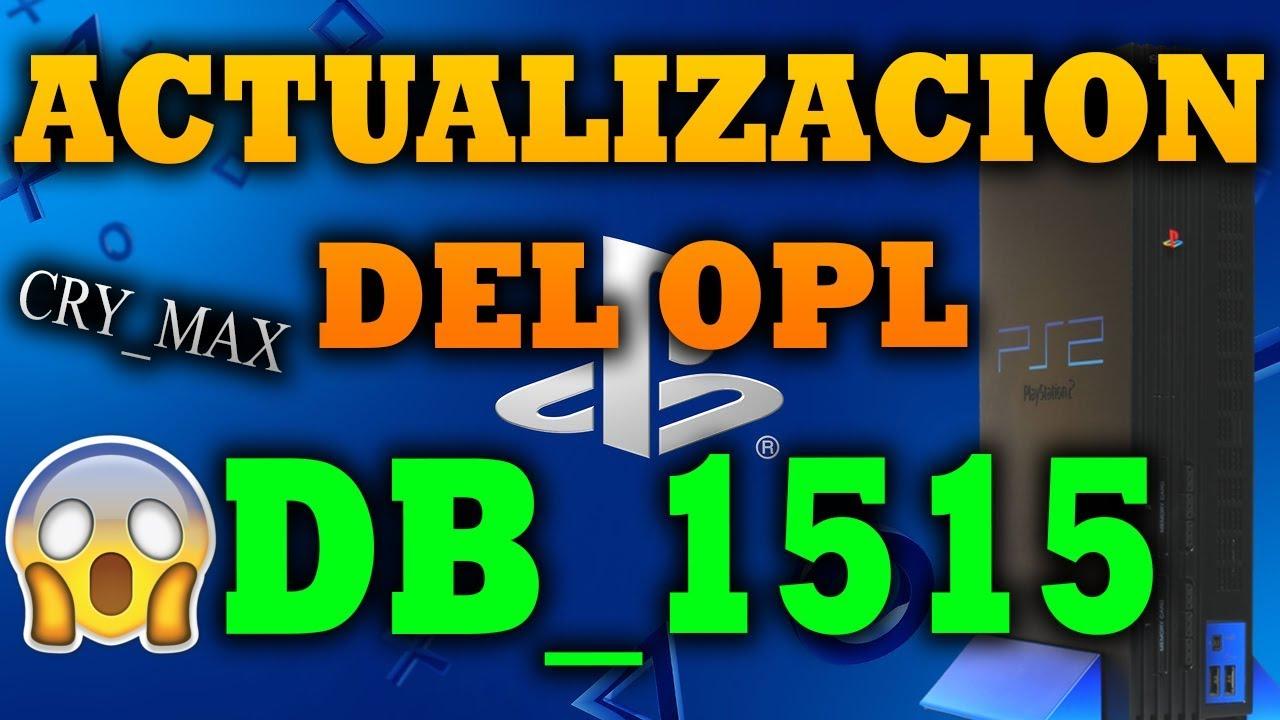 ACTUALIZACIÓN OPL DB_1515 [PS2] ~ CRYMAX