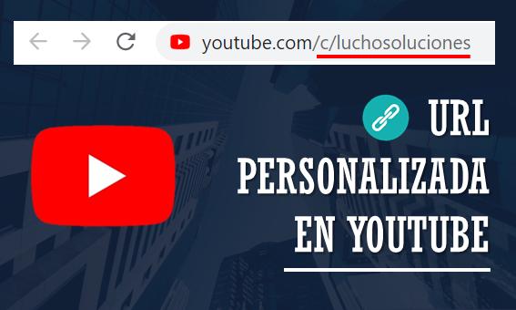 URL-Personalizada-Youtube