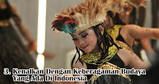 Kenalkan Dengan Keberagaman Budaya Yang Ada Di Indonesia merupakan salah satu cara menanamkan jiwa nasionalisme pada anak sejak dini