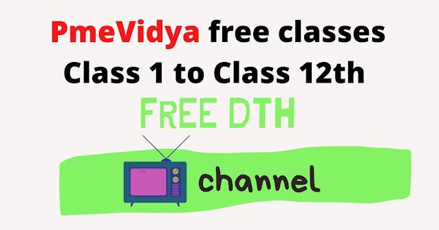 PmeVidya free classes time table