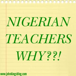 An Open Letter To Nigerian Teachers_www.johnkingsblog.com