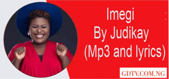 Imegi lyrics by Judikay