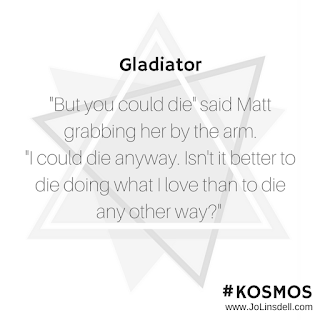 Gladiator (KOSMOS Episode 3) by @jolinsdell #Quote #SerialFiction #TimeTravel