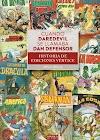 Cuando Daredevil se Llamaba Dan Defensor. Historia de Ediciones Vértice. Reseña