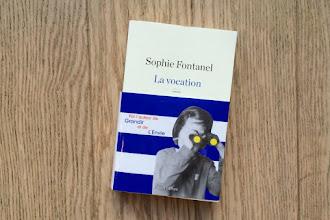 Lundi Librairie : La vocation - Sophie Fontanel