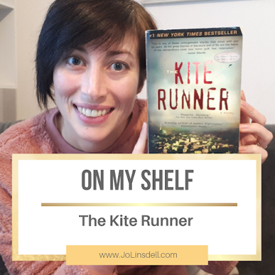 On My Shelf: The Kite Runner by Khaled Hosseini