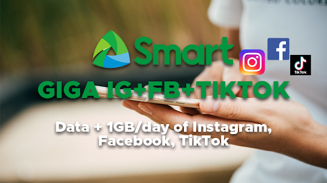 Smart Giga IG+FB+TIKTOK : Data + 1GB/day of Instagram