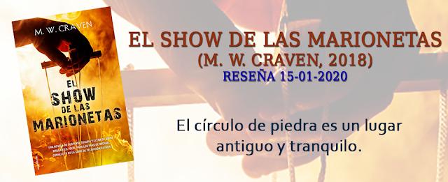 https://inquilinasnetherfield.blogspot.com/2020/01/resena-by-mh-el-show-de-las-marionetas-m-w-craven.html