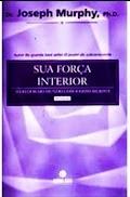 Sua Força Interior pdf - Joseph Murphy