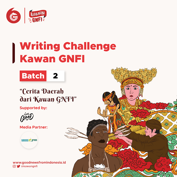 Writting Challenge Kawan GNFI Batch 2