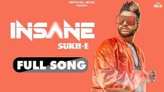 INSANE LYRICS - SUKHE - Lyricsbroker