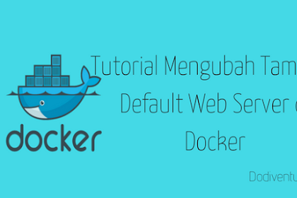 Tutorial Mengubah Tampilan Default Web Server di Docker