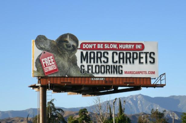 Sloth Mars carpets flooring billboard