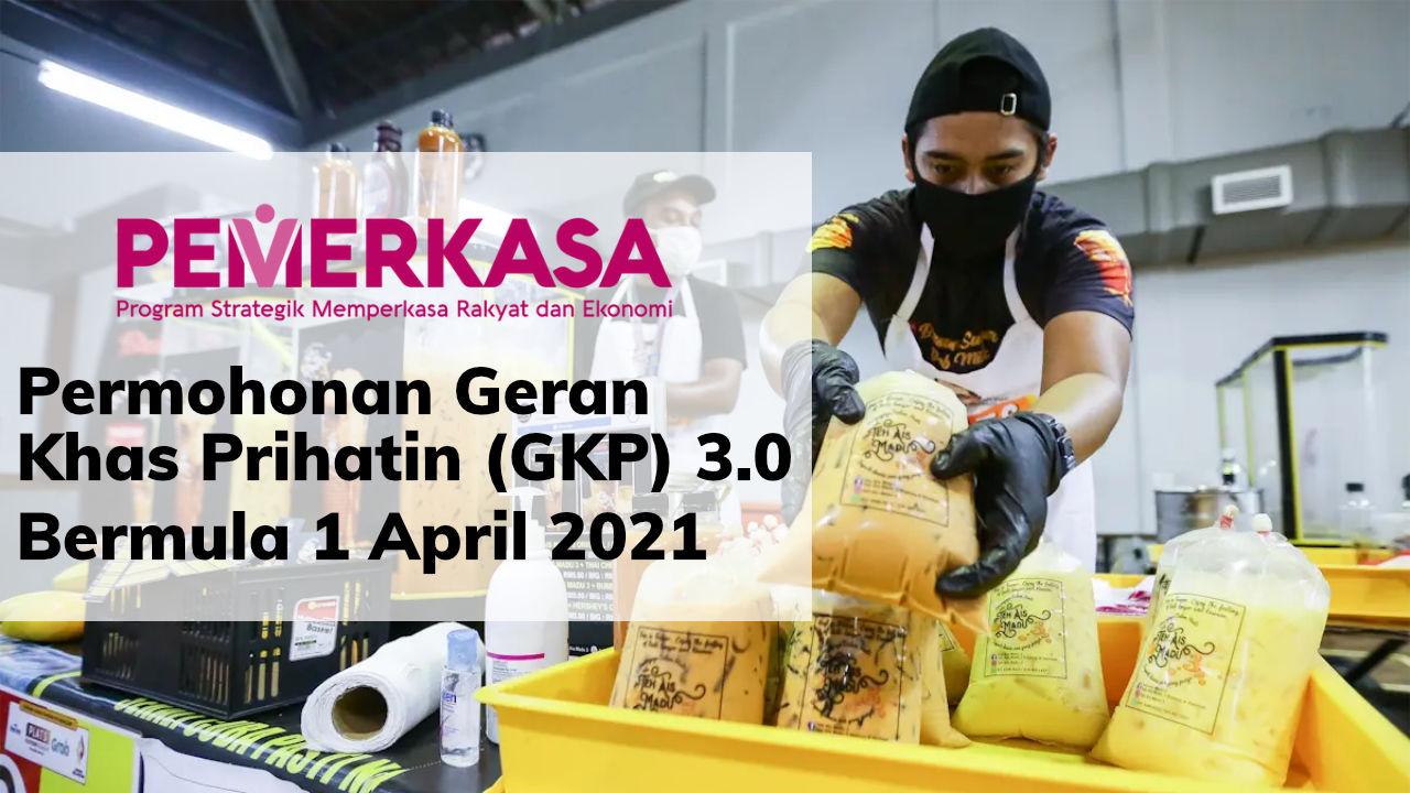 Geran Khas Prihatin (GKP) 3.0 Boleh Dimohon Bermula 1 April