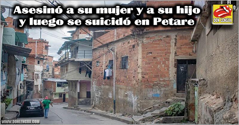 Asesinó a su mujer y a su hijo y luego se suicidó en Petare