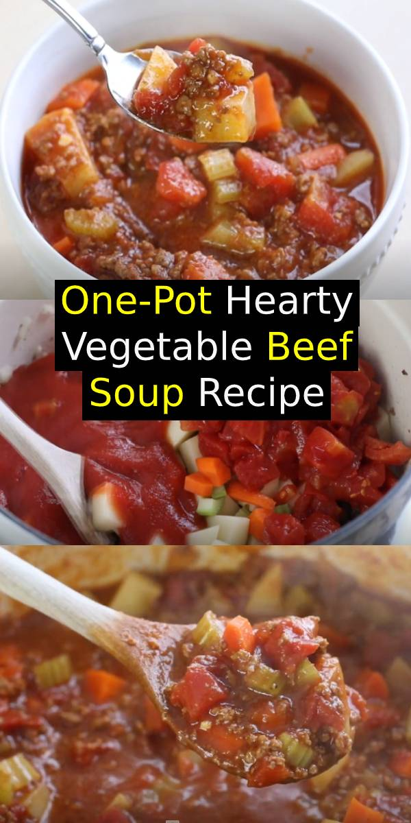One-Pot Hearty Vegetable Soup Recipe – Easy To Make, Healthy And Completely Delicious! This Vegetable Beef Soup Is Packed Full Of Veggies And Is Whole30 Approved, Gluten-Free And Paleo. #vegetable #beef #soup #beefrecipe #dinner #onepot