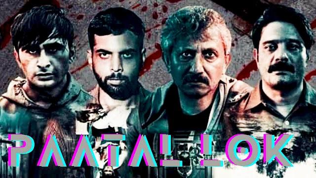 Paatal Lok (Movie – Web Series Review)