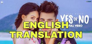 Yes Or No Lyrics | Translation | in English/Hindi - Jass Manak