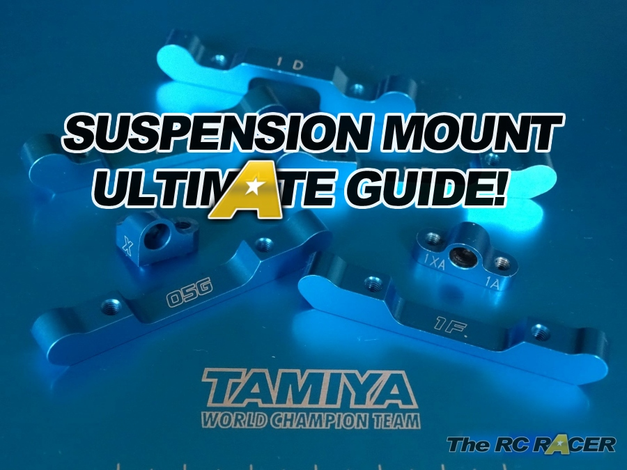 Tamiya Suspension Mount Ultimate setting Guide and charts