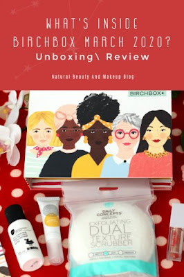 What's Inside Birchbox March 2020 ?Unboxing, Review  & First Impression