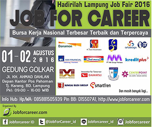 "Lampung Job Fair ""JOB FOR CAREER"" 2016"